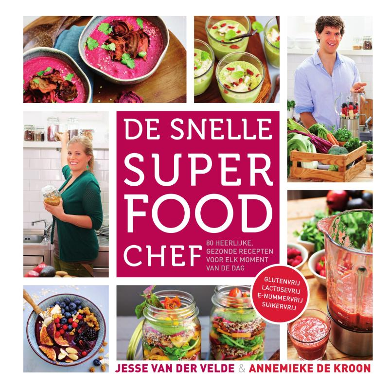 De snelle superfood chef
