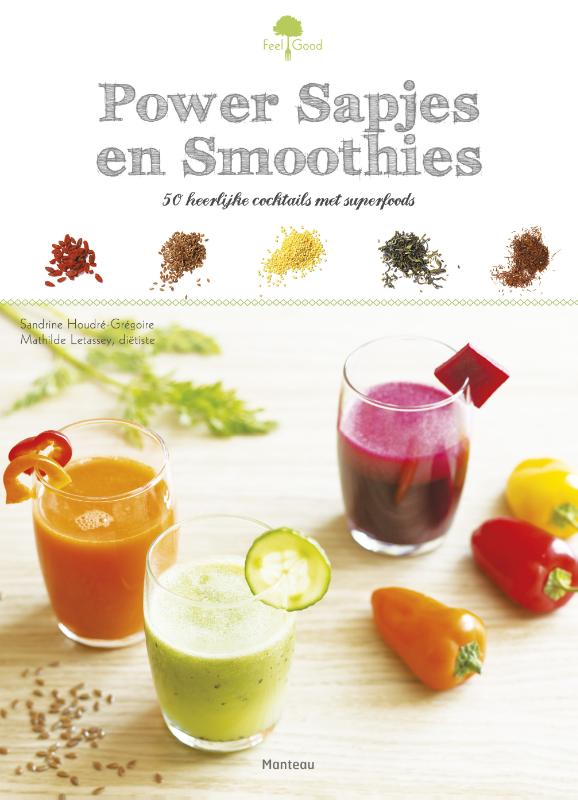 Power sapjes en smoothies