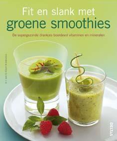 Fit en slank met groene Smoothies