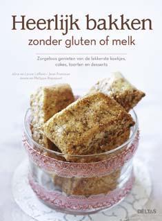 Heerlijk bakken zonder gluten of melk
