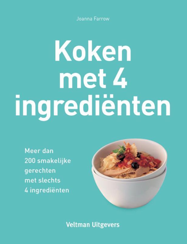 Koken met 4 ingredienten