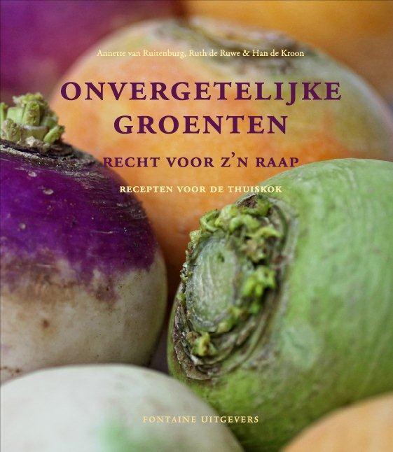 Onvergetelijke groenten recht voor z'n raap