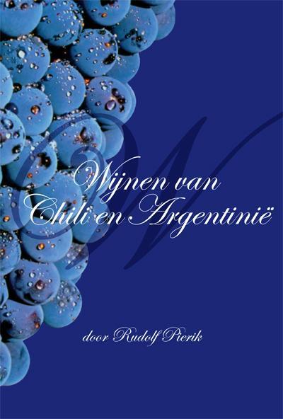 Wijnen van Chili en Argentinie