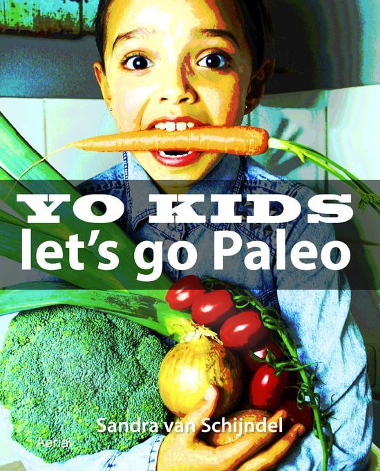 Yo kids – Let's go Paleo!