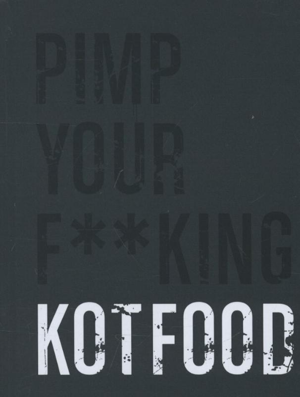 Pimp your f**king kotfood