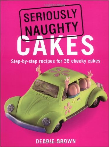 Seriously Naughty Cakes