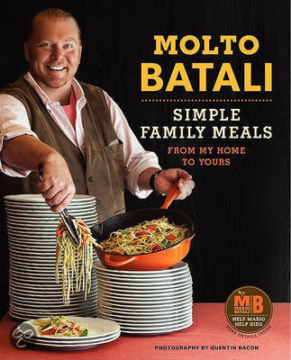 Molto Batali Simple Family Meals