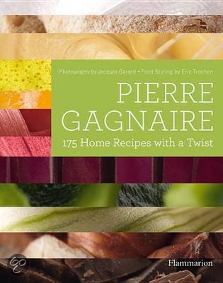Pierre Gagnaire 175 Home Recipes with a twist
