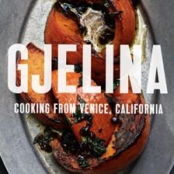 Gjelina, cooking from Venice, California