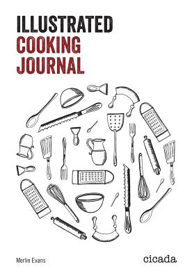 Illustrated Cooking Journal