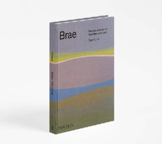 Brae, recipes and stories from the restaurant