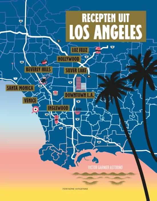 Recepten uit Los Angeles