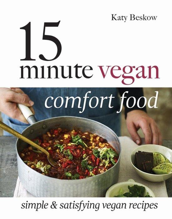 15 minute Vegan Comfort Food